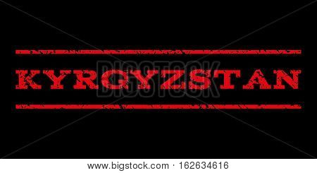 Kyrgyzstan watermark stamp. Text caption between horizontal parallel lines with grunge design style. Rubber seal stamp with dirty texture. Vector red color ink imprint on a black background.