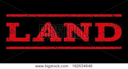 Land watermark stamp. Text caption between horizontal parallel lines with grunge design style. Rubber seal stamp with scratched texture. Vector red color ink imprint on a black background.