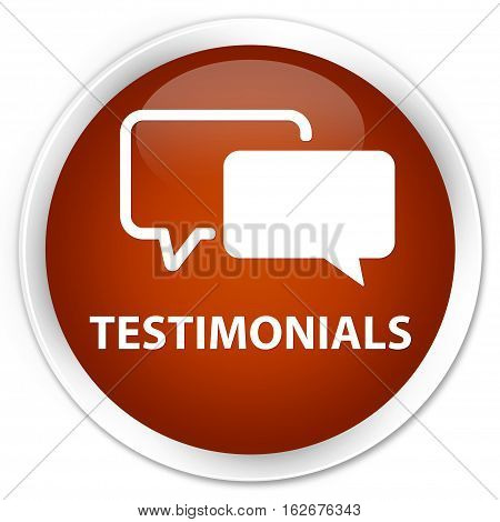 Testimonials Premium Brown Round Button