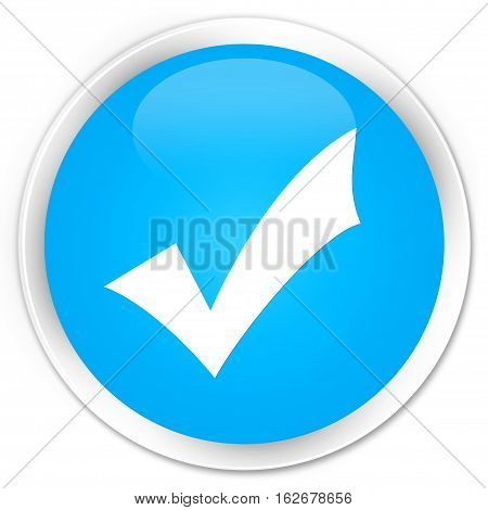 Validation Icon Premium Cyan Blue Round Button