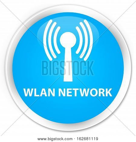 Wlan Network Premium Cyan Blue Round Button