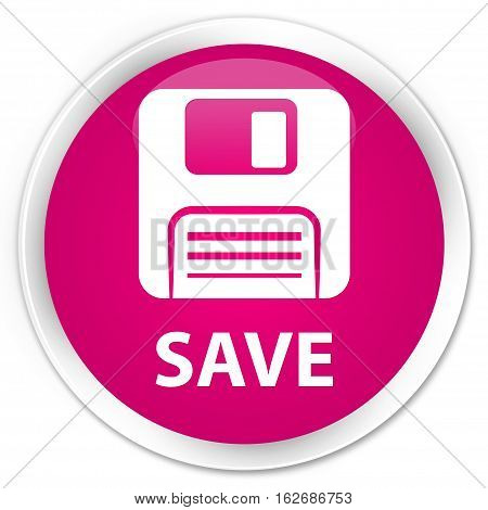 Save (floppy Disk Icon) Premium Pink Round Button