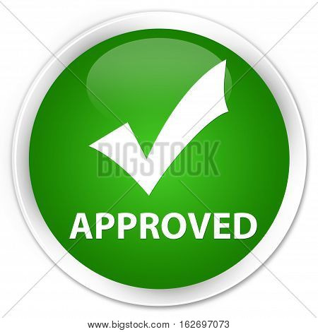 Approved (validate Icon) Premium Green Round Button