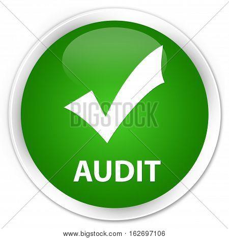 Audit (validate Icon) Premium Green Round Button