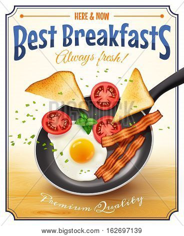 Cafe restaurant best breakfast advertisement poster with traditional american fried egg bacon bread tomatoes retro vector illustration