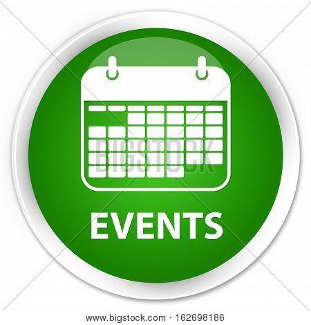 Events (calendar Icon) Premium Green Round Button