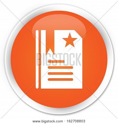 Bookmark Icon Premium Orange Round Button