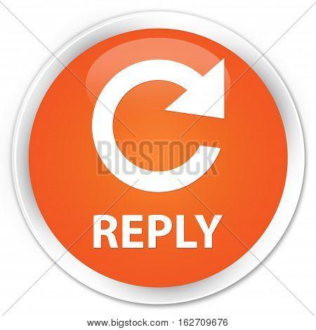 Reply (rotate Arrow Icon) Premium Orange Round Button