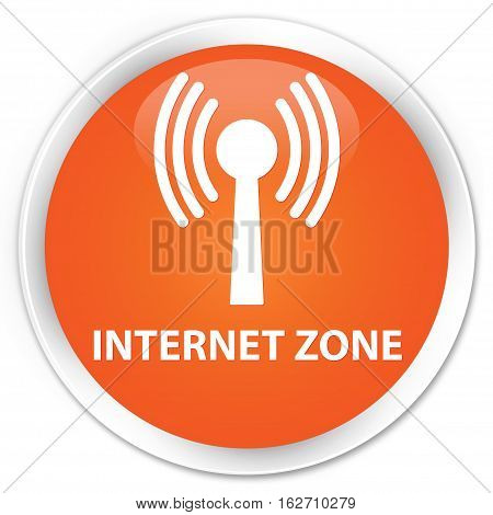 Internet Zone (wlan Network) Premium Orange Round Button