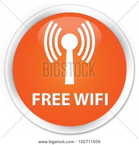 Free Wifi (wlan Network) Premium Orange Round Button