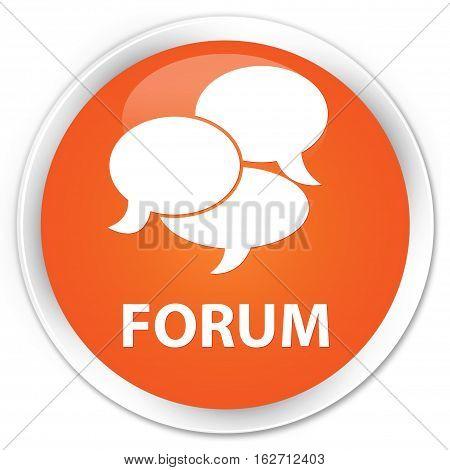 Forum (comments Icon) Premium Orange Round Button