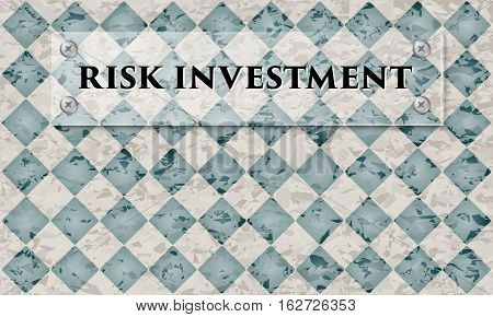 Abstract background with marble pattern and glass panel with the words risk investment