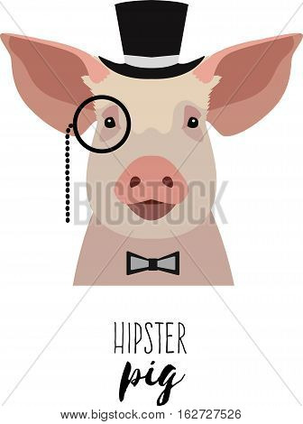 Vector hipster pig wearing monocle, hat bowtie. Flat, cartoon style object. Poster, banner, print advertisement graphic design element isolated