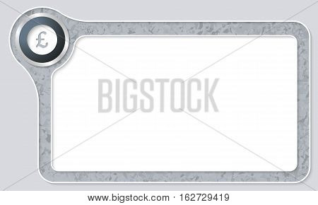 Vector frame for your text with marble pattern and pound sterling symbol