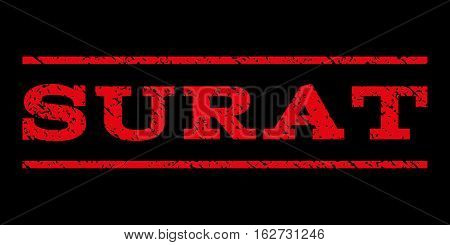 Surat watermark stamp. Text caption between horizontal parallel lines with grunge design style. Rubber seal stamp with scratched texture. Vector red color ink imprint on a black background.
