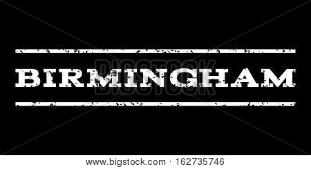 Birmingham watermark stamp. Text caption between horizontal parallel lines with grunge design style. Rubber seal stamp with dust texture. Vector white color ink imprint on a black background.