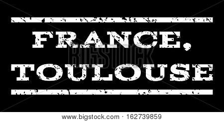 France, Toulouse watermark stamp. Text tag between horizontal parallel lines with grunge design style. Rubber seal stamp with unclean texture. Vector white color ink imprint on a black background.