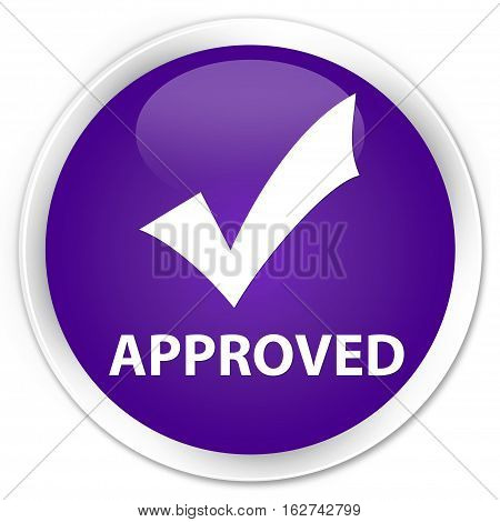 Approved (validate Icon) Premium Purple Round Button