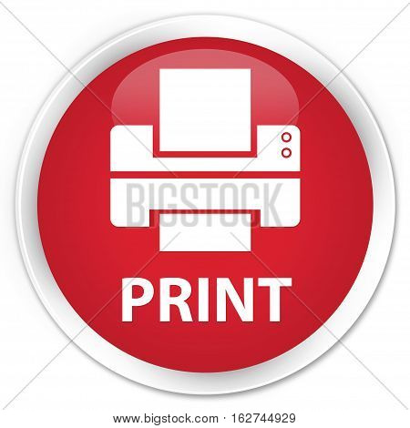 Print (printer Icon) Premium Red Round Button