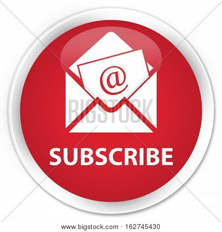 Subscribe (newsletter Email Icon) Premium Red Round Button