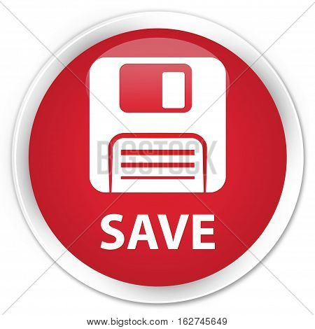 Save (floppy Disk Icon) Premium Red Round Button