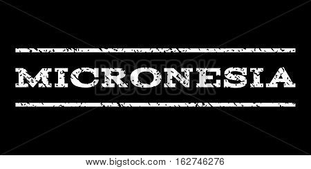 Micronesia watermark stamp. Text caption between horizontal parallel lines with grunge design style. Rubber seal stamp with unclean texture. Vector white color ink imprint on a black background.