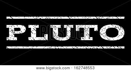 Pluto watermark stamp. Text tag between horizontal parallel lines with grunge design style. Rubber seal stamp with dirty texture. Vector white color ink imprint on a black background.