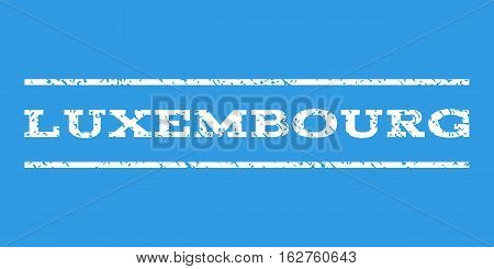 Luxembourg watermark stamp. Text caption between horizontal parallel lines with grunge design style. Rubber seal stamp with unclean texture. Vector white color ink imprint on a blue background.