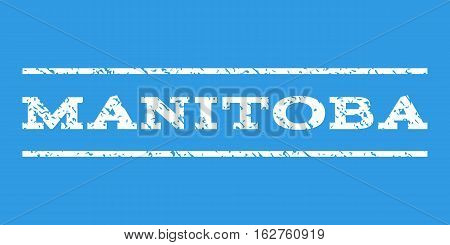 Manitoba watermark stamp. Text caption between horizontal parallel lines with grunge design style. Rubber seal stamp with dust texture. Vector white color ink imprint on a blue background.