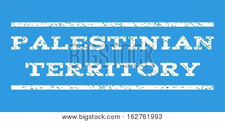 Palestinian Territory watermark stamp. Text tag between horizontal parallel lines with grunge design style. Rubber seal stamp with dust texture. Vector white color ink imprint on a blue background.