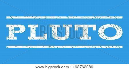 Pluto watermark stamp. Text caption between horizontal parallel lines with grunge design style. Rubber seal stamp with dirty texture. Vector white color ink imprint on a blue background.