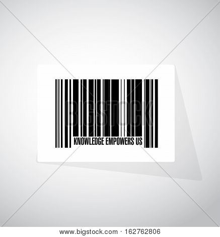 Knowledge Empowers Us Barcode Sign Concept