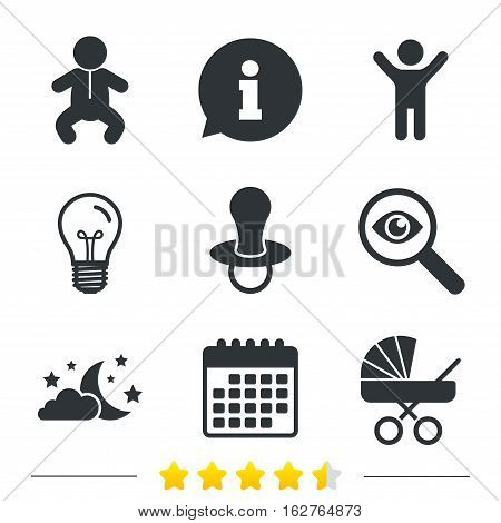 Moon and stars symbol. Baby infants icon. Buggy and dummy signs. Child pacifier and pram stroller. Information, light bulb and calendar icons. Investigate magnifier. Vector
