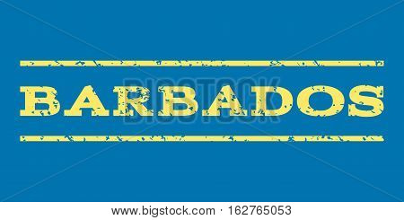 Barbados watermark stamp. Text caption between horizontal parallel lines with grunge design style. Rubber seal stamp with dust texture. Vector yellow color ink imprint on a blue background.