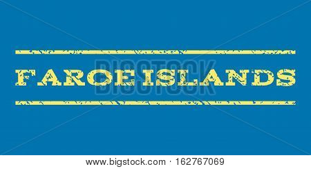 Faroe Islands watermark stamp. Text caption between horizontal parallel lines with grunge design style. Rubber seal stamp with dust texture. Vector yellow color ink imprint on a blue background.