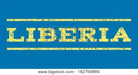 Liberia watermark stamp. Text tag between horizontal parallel lines with grunge design style. Rubber seal stamp with unclean texture. Vector yellow color ink imprint on a blue background.