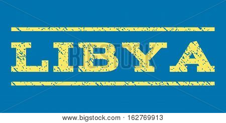 Libya watermark stamp. Text caption between horizontal parallel lines with grunge design style. Rubber seal stamp with unclean texture. Vector yellow color ink imprint on a blue background.