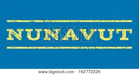 Nunavut watermark stamp. Text tag between horizontal parallel lines with grunge design style. Rubber seal stamp with dust texture. Vector yellow color ink imprint on a blue background.