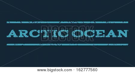 Arctic Ocean watermark stamp. Text tag between horizontal parallel lines with grunge design style. Rubber seal stamp with scratched texture. Vector blue color ink imprint on a dark blue background.