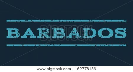 Barbados watermark stamp. Text tag between horizontal parallel lines with grunge design style. Rubber seal stamp with unclean texture. Vector blue color ink imprint on a dark blue background.