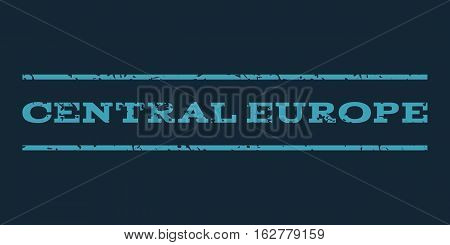 Central Europe watermark stamp. Text tag between horizontal parallel lines with grunge design style. Rubber seal stamp with dirty texture. Vector blue color ink imprint on a dark blue background.