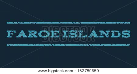 Faroe Islands watermark stamp. Text tag between horizontal parallel lines with grunge design style. Rubber seal stamp with unclean texture. Vector blue color ink imprint on a dark blue background.