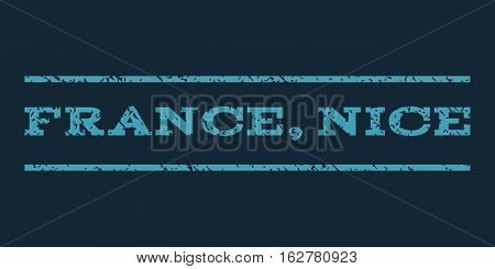France, Nice watermark stamp. Text caption between horizontal parallel lines with grunge design style. Rubber seal stamp with dirty texture. Vector blue color ink imprint on a dark blue background.