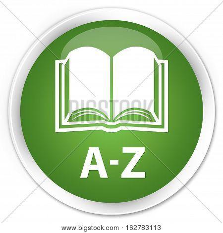 A-z (book Icon) Premium Soft Green Round Button