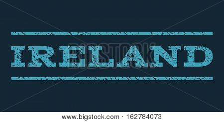 Ireland watermark stamp. Text caption between horizontal parallel lines with grunge design style. Rubber seal stamp with scratched texture. Vector blue color ink imprint on a dark blue background.