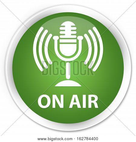 On Air (mic Icon) Premium Soft Green Round Button