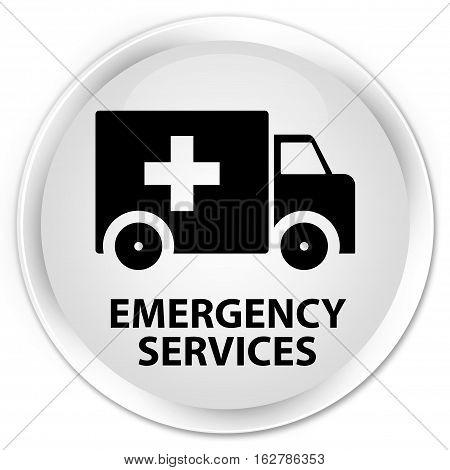 Emergency Services Premium White Round Button