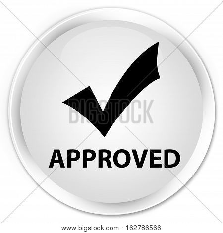 Approved (validate Icon) Premium White Round Button