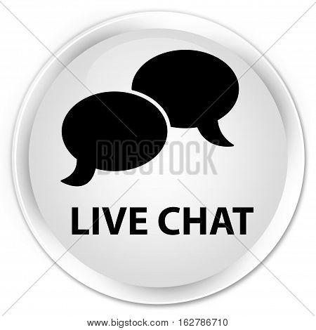 Live Chat Premium White Round Button