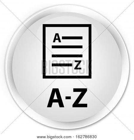 A-z (list Page Icon) Premium White Round Button